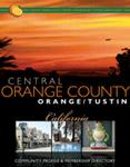 Orange-California | Welcome to Central Orange County and the communities of Orange and Tustin.