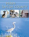 Perry-Taylor County-Florida | Taylor County is the gateway to Florida's Nature Coast. Located in the northern half of Florida.